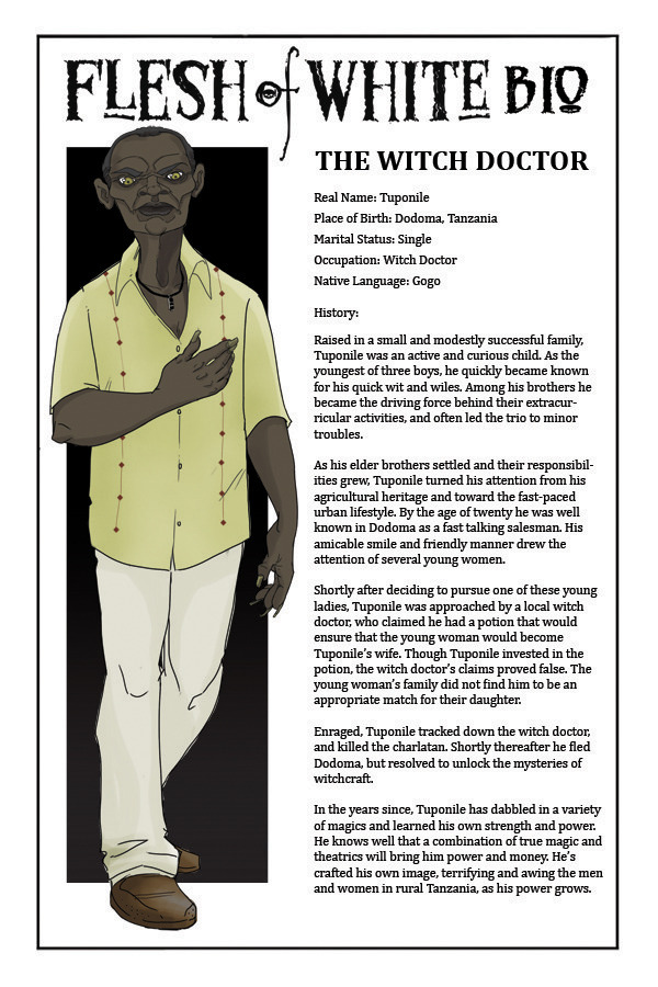 The Bonus Bio Page for The Witch Doctor!