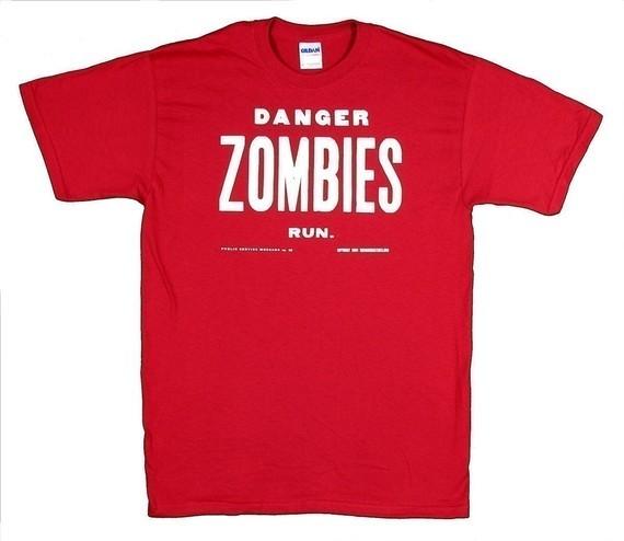 """""""Danger, Zombies, Run T-Shirt"""" $25"""