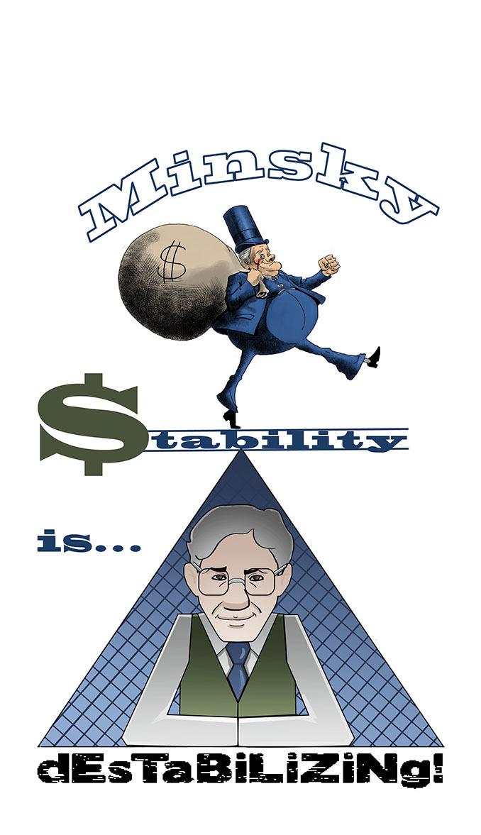 "The first Minsky ""Stability is ... Destabilizing!"" T-Shirt design"