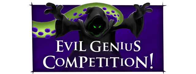 Click to find out more about the Evil Genius Competition