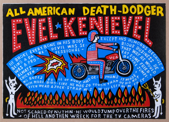 """Evel Kenievel: Death Dodger"" $90"