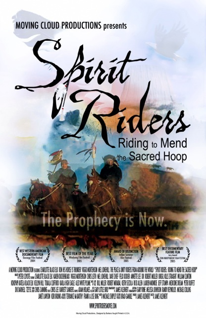 Our International Award Winning documentary film Spirit Riders