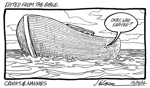 "There is a series of ""EDITED FROM THE BIBLE"" strips, so if God can't take a joke..... Is it getting hot in here?"