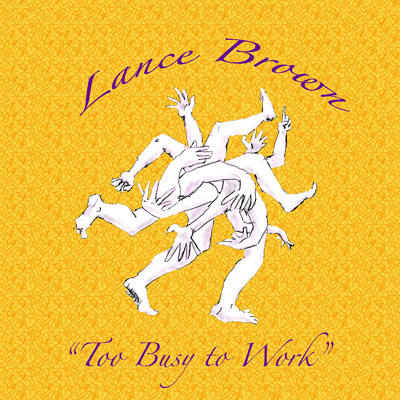 Lance Brown's CD is a great reward for your $20 contribution!