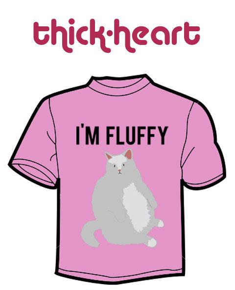 I'm Fluffy T-Shirt (as worn by lead Courtney)