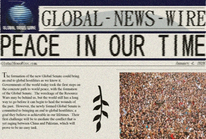 "A headline pulled from the alternate dimension by iDGi-1. It describes the end of a global conflict referred to as ""The Resource Wars,"" and the formation of the Global Senate.  The distortion is due to unavoidable errors in the quantum data stream."