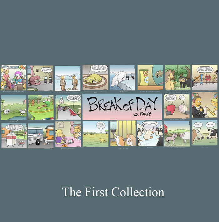 Break of Day:  The First Collection