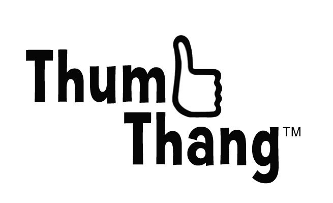 Thumbs up, for Thumb Thang