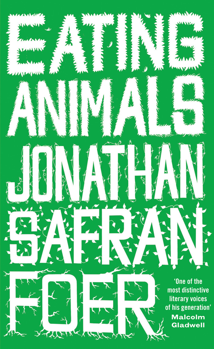 Signed copy of Jonathan Safran Foer's Eating Animals