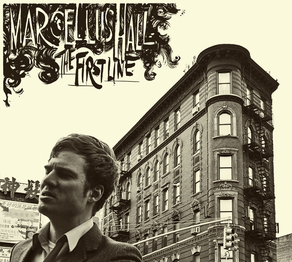"Previous album ""The First Line"" Marcellus Hall (Glacial Pace 2011)"
