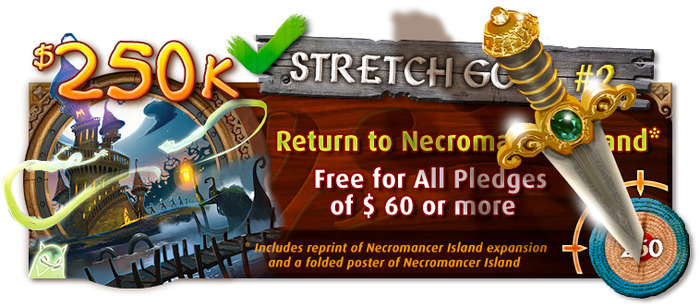 Stretch Goal # 2 confirmed - Necromancer Island is coming back into print!