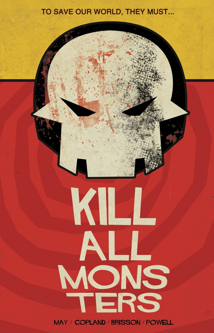 Kill All Monsters print by James Biggie