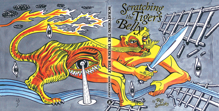 Scratching the Tiger's Belly by Ron Sakolsky