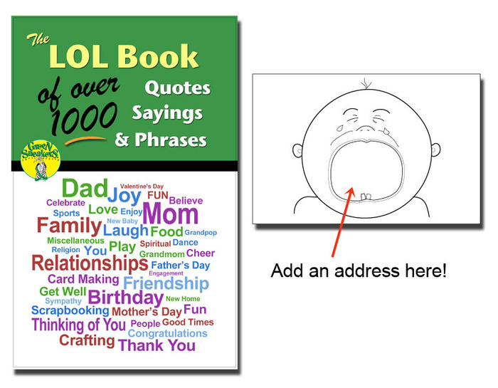 "Some cool pdf bonuses to use with your Kreate-a-lopes®. Our LOL Book of Quotes, Sayings & Phrases and a pack of printable envelopes to make like the ""crying baby""."
