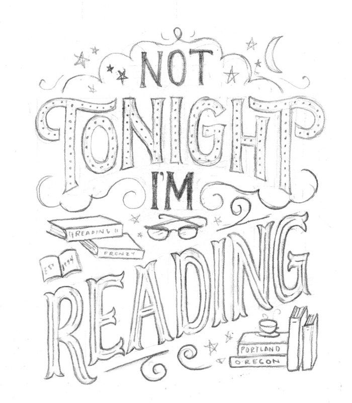 Not Tonight I'm Reading sketch by Mary Kate McDevitt!
