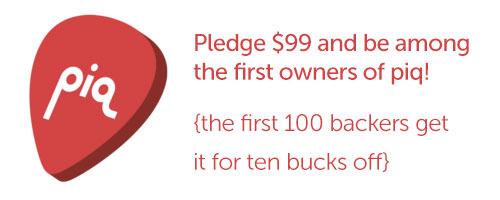 $99 is the ideal pledge - you get a piq box!