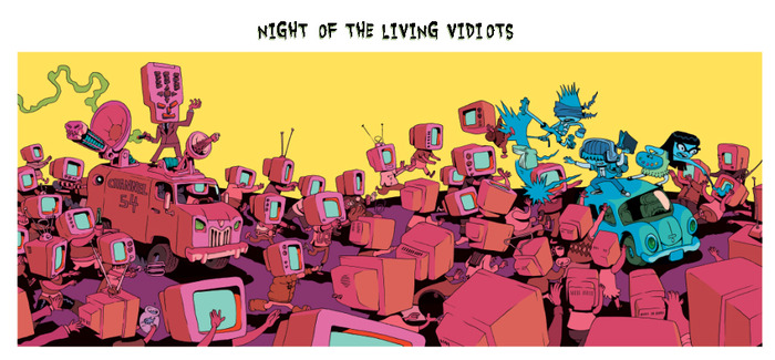 (the small NIGHT OF THE LIVING VIDIOTS print)