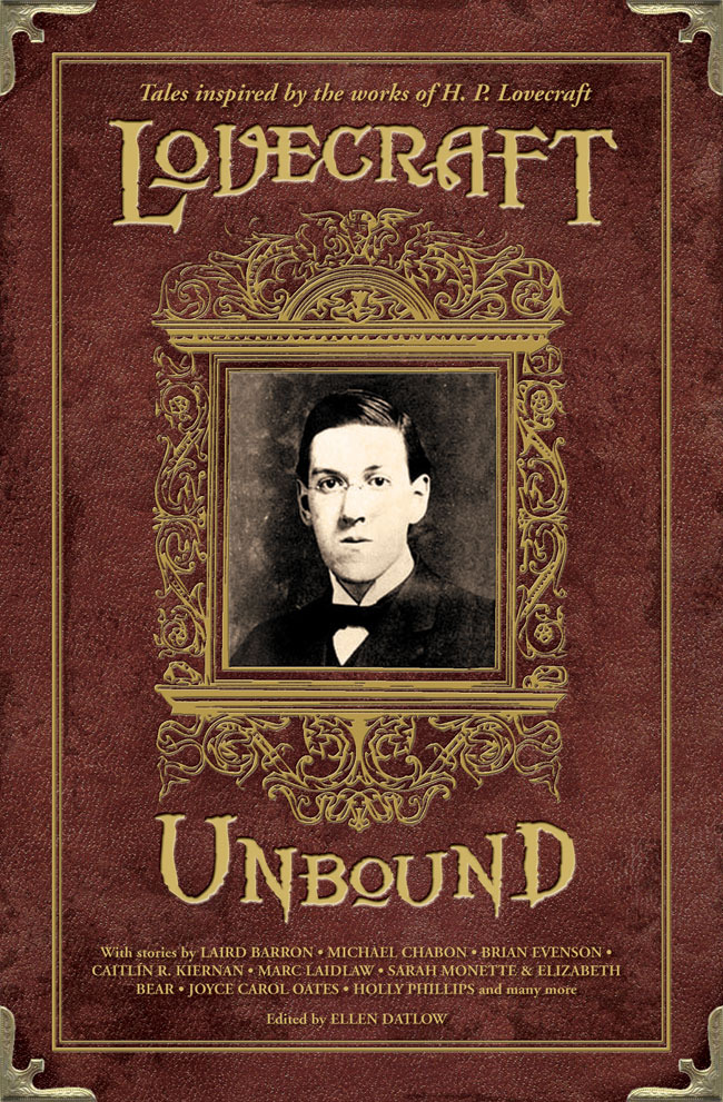Lovecraft Unbound: Autographed by editor Ellen Datlow. From Dark Horse Comics