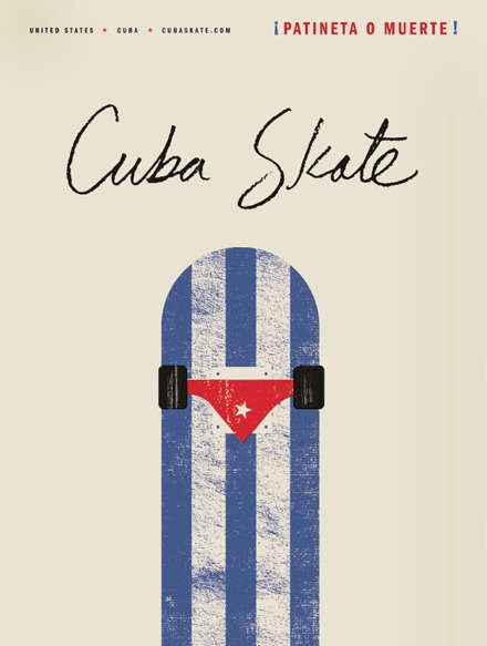 Cuba Skate poster designed by Oliver Munday