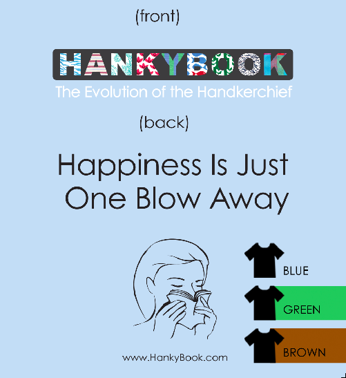 American Apparrel HankyBook T-shirt Design. Baby Blue, Green or Brown.