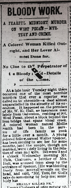 Reproduction of the newspaper article about the first murder. Mollie Smith was found bludgeoned to death on New Years Day, 1885. Even her boyfriend Walter Spencer was arrested, despite being attacked himself!