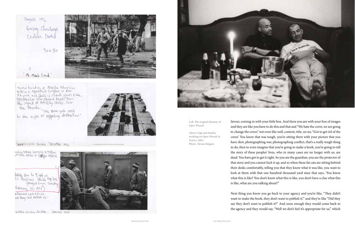 A spread from Open Wound's section with never seen before images of Stanley Greene and Gigi working together and pages from the original Open Wound dummy.
