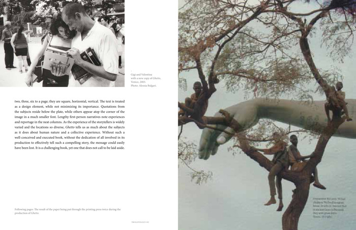 A spread from Ghetto's section with a picture of Gigi seeing the book for the first time in Venice, an interview with Adam Broomberg and Oliver Chanarin and never before published, beautifully juxtaposed misprints of the book.