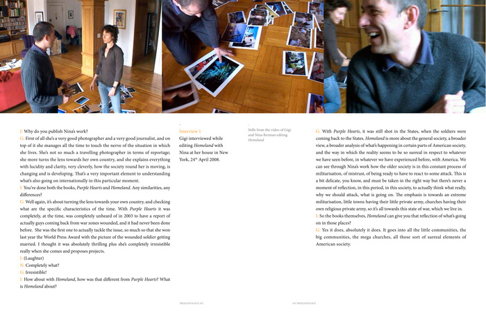 A spread from Homeland's section, stills from a video of Gigi and photographer Nina Berman working on the layout of the book accompanied by the trascript from the video.