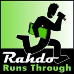 Rahdo's Run Through! (video)