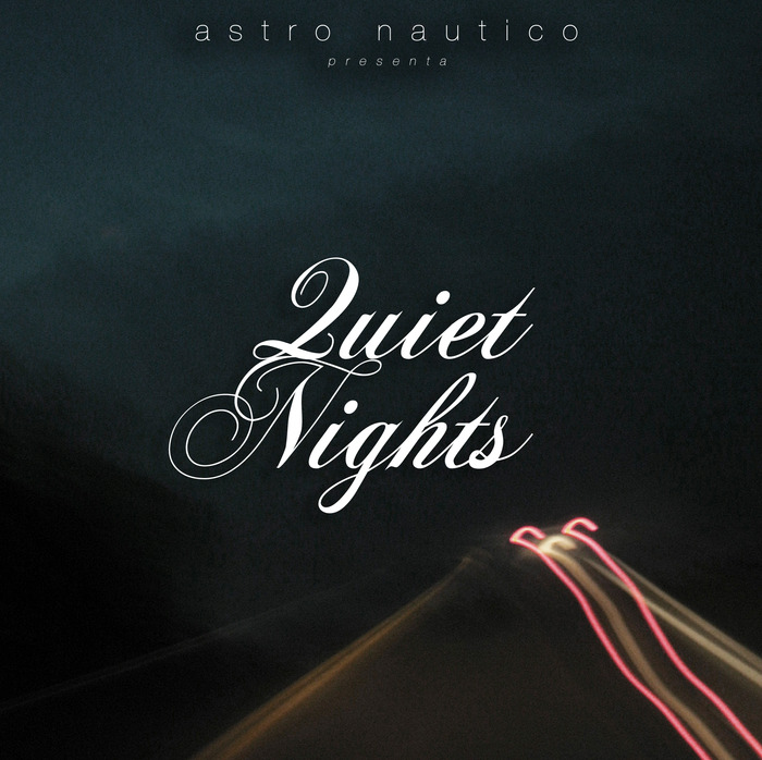 Quiet Nights Remix EP