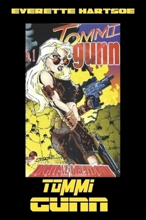 EVERETTE HARTSOE'S TOMMI GUNN-SIGNED REMARK -$35 full color 66-pages