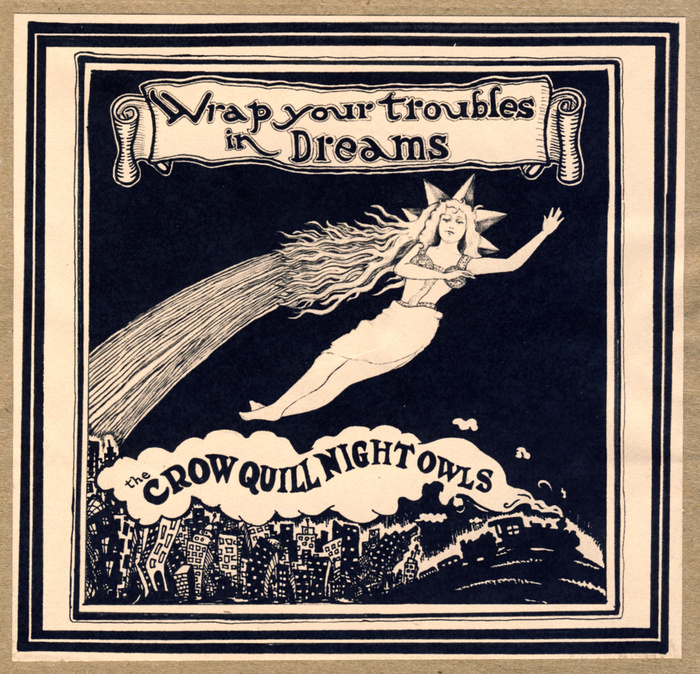 "Our new album! ""Wrap your Troubles in Dreams"" from May 2013"