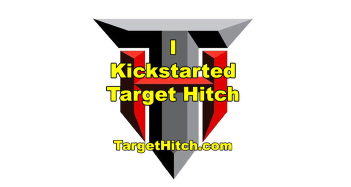 All backers at $10 and up will receive this COOL sticker to proudly proclaim to the planet that they KICKSTARTED Target Hitch! Especially cool because it looks a bit like a super hero insignia!! Watch for fellow Target Hitch backers everywhere!