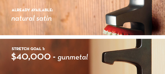 New finish, Gunmetal! When the total pledge amount reaches this stretch goal, the gunmetal Stout finish will become available to all our backers for free.