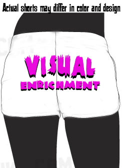 $30 Visual Enrichment Female Shorts