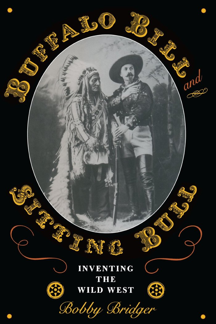 "The Award-Winning biography of ""Buffalo Bill"" Cody, ""clearly reveales how one West was lost, and another born, within the lifetime of one remarkable man"" -- UT Press.  ""Bridger has penned an epic that should be on every reader's shelf..."" -- True West Mag"