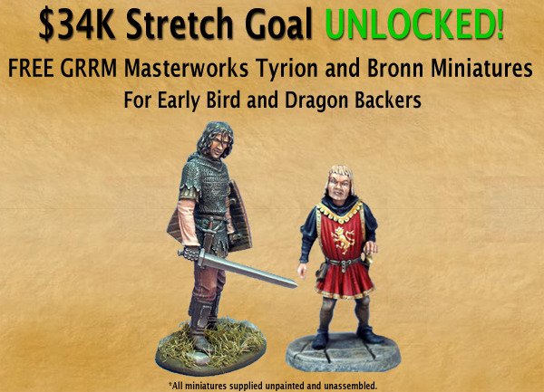 Tyrion Lannister and his sellsword Bronn are now included for FREE with every Early Bird and Dragon Diorama Backer Reward