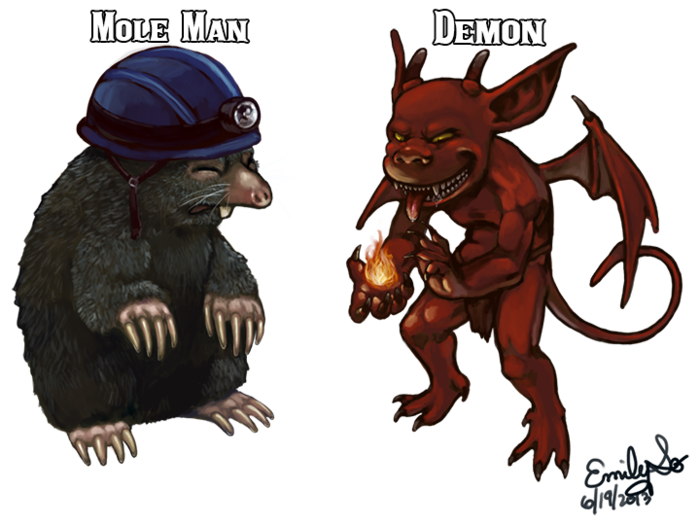 Mole men are sort of anti-Dwarves. They live miserable lives of savagery digging tunnels beneath the earth. They will hoard resources you need for Dwarven industry. Demons, on the other hand, are rare, devious, and should be avoided at all costs!