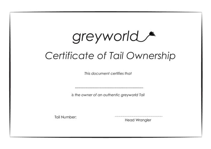 A signed Certificate of Authenticity with each Tail..