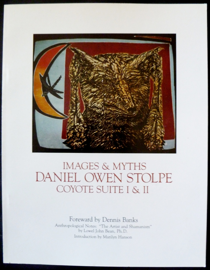 "$100 Pledge: Book titled ""Images & Myths Coyote Suite I and II by Daniel Stolpe"". Foreword by Dennis Banks"