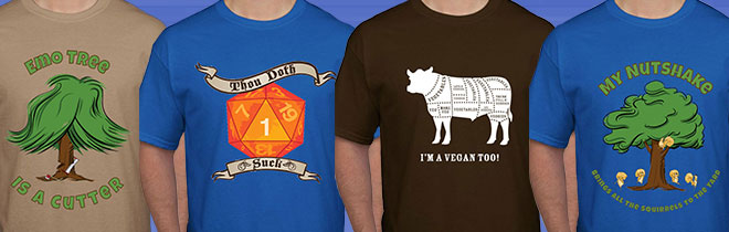 T-Shirt Names (L to R): Cutter, D20, Vegan, Nutshake
