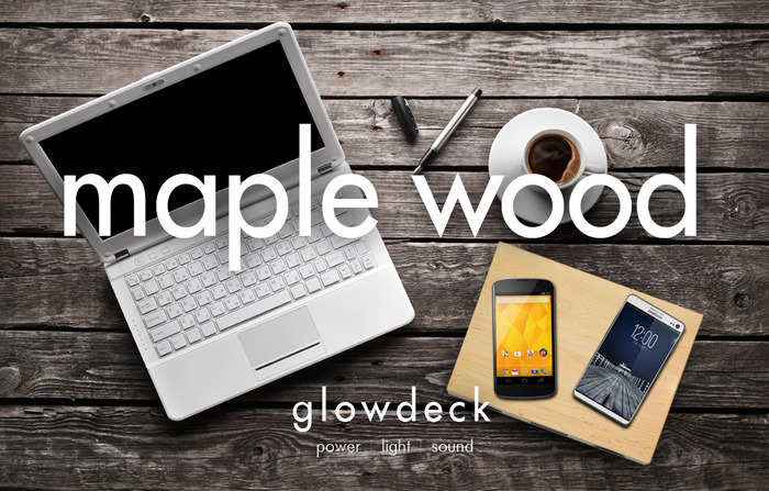 Glowdeck Multiple Device Edition w/ Maple Wood Finish