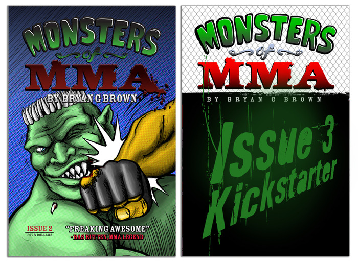 Monsters of MMA #2 and #3 will be revealed when this project is fully funded!