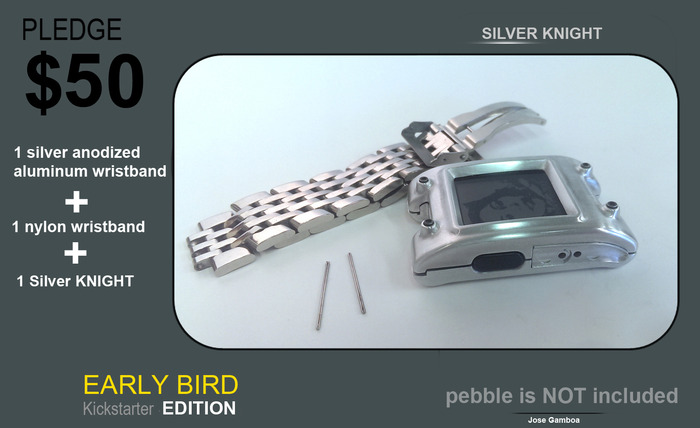 EARLY BIRD, ONLY 100 SLIVER KNIGHTs with a anodized silver aluminum wristband and a nylon strap