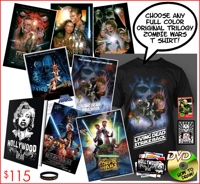 16.) THE ZOMBIE WARS PACKAGE. Get all 6 movie poster art prints from the saga, plus the cartoon spinoff, Corpse Wars. And you get to choose which Zombie Wars shirt you want!