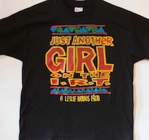 Original Design 'Just Another Girl on the I.R.T.' T-Shirt