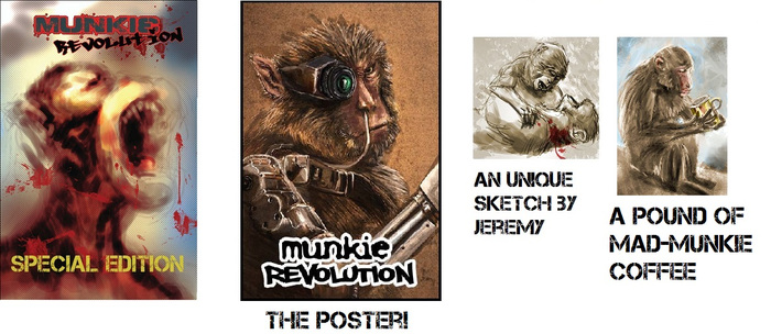 The physical comic, the Munkie Revolution's poster, an unique sketch and a pound of our special Mad-Munkie Coffee! You will also receive a hand-written personal letter from Jeremy!