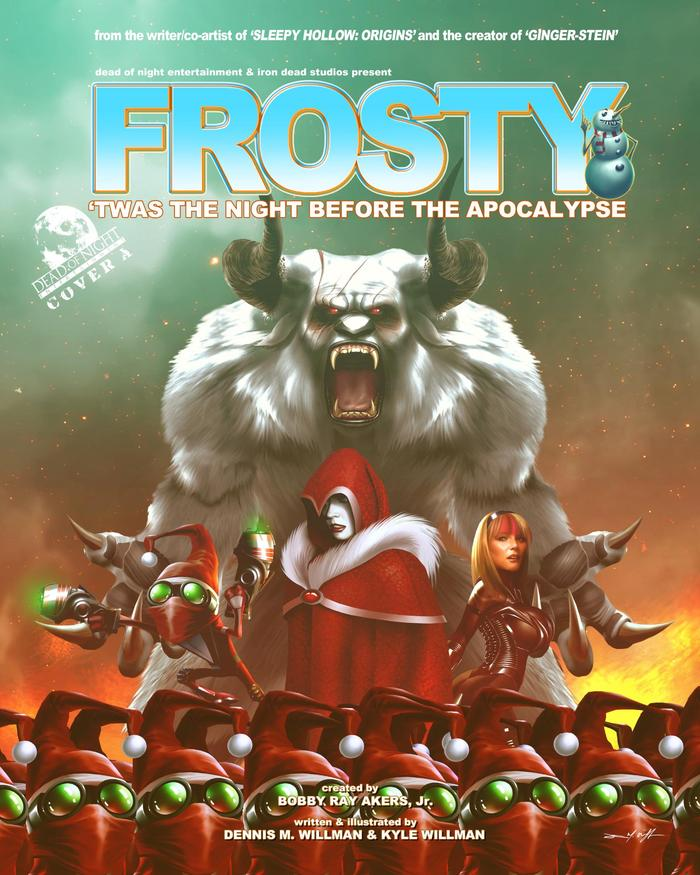 Frosty: 'Twas the Night Before the Apocalypse (Cover A). Trademark and copyright Dead of Night Entertainment & IRON DEAD STUDIOS 2013. All rights reserved. Front Cover Models: Samantha Christianson and Eliza Jayne.