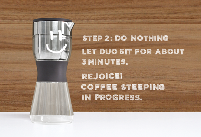 Duo uses a steeping method that lets the coffee and water hangout and get to know each other for a bit, unlike the one-night stand of a traditional drip brewer.  Steeping produces a big robust cup of coffee.