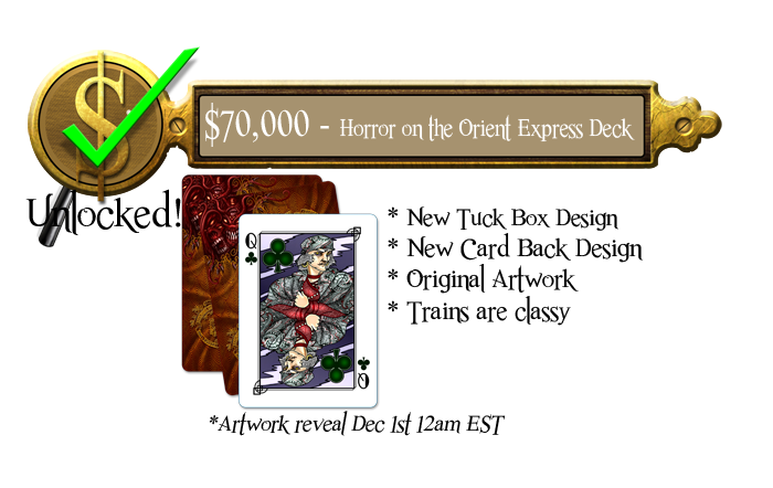 70k - Horror on the Orient Express - Unlocked - Add on to your pledge for 10 USD / 12 USD INTL